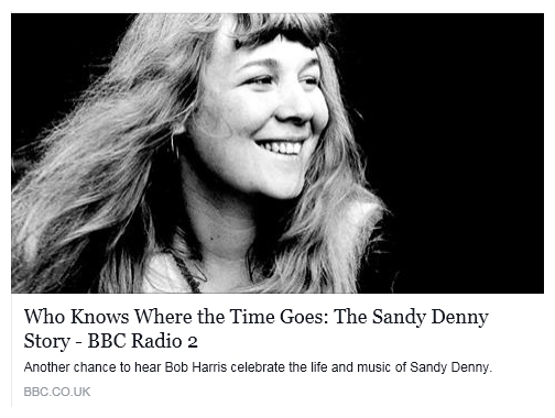 Sandy Denny documentary Bob Harris